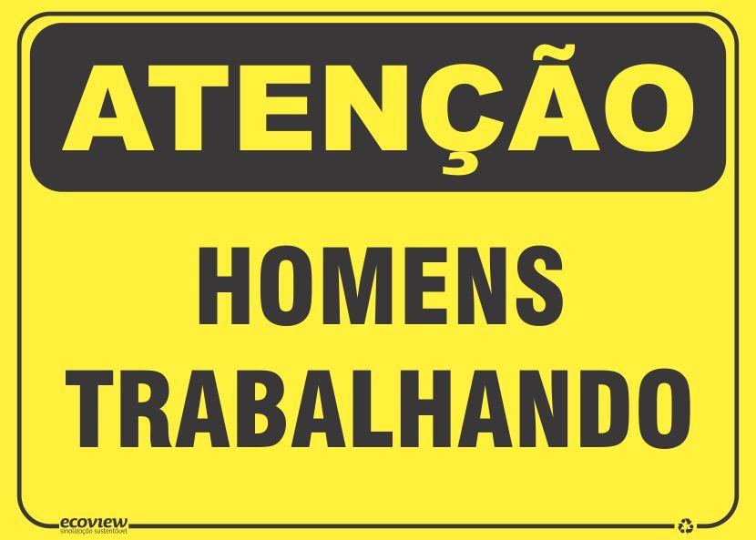 Placas de Sinalização Segurança do Trabalho Atenção Homens Trabalhando SA1 7ec280bb2b